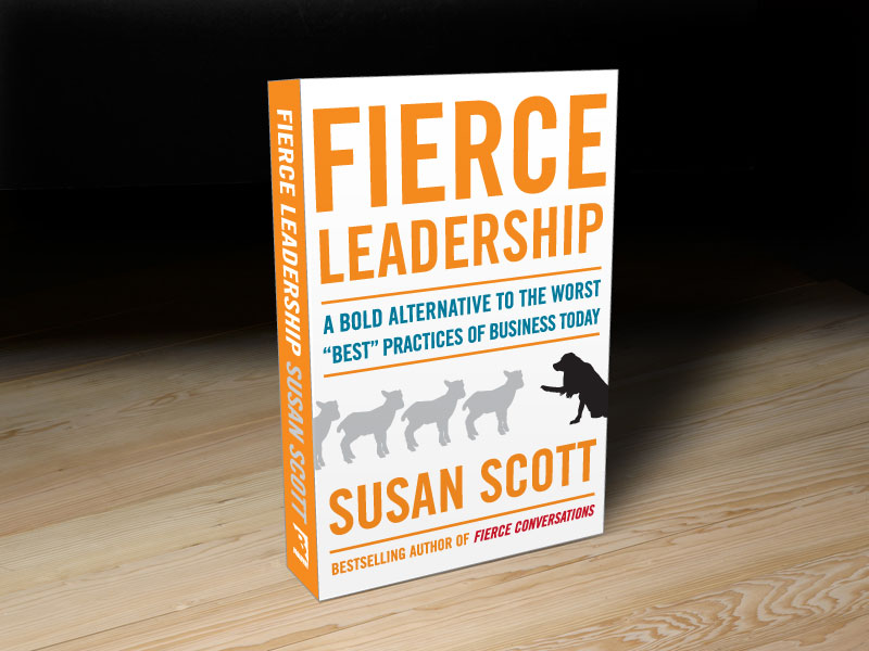 fierce leadership susan scott Fierce leadership by susan scott is a remarkable leadership book for its candor and practicality she gets to the heart of many relationship issues that prevent us from really connecting with others and limit our performance though the title may seem provocative, the term fierce refers to the type.